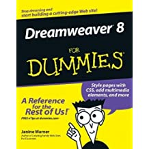 Dreamweaver 8 For Dummies by Warner, Janine (2005) Paperback