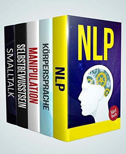 NLP | Körpersprache | Manipulationstechniken | Selbstbewusstsein | Smalltalk: Erfolgreiche Kontrolle über Menschen und sich selbst (5in1 Buch) (Erfolg Buch Box 1)