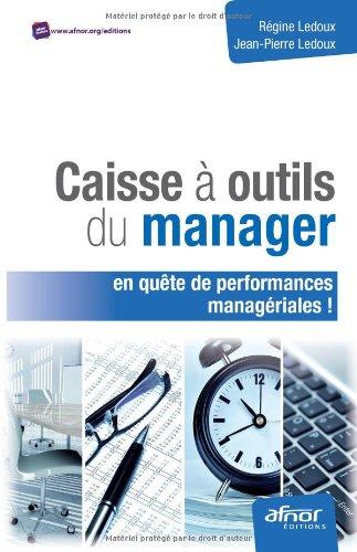Caisse à outils du Manager: en quête de performances managériales !