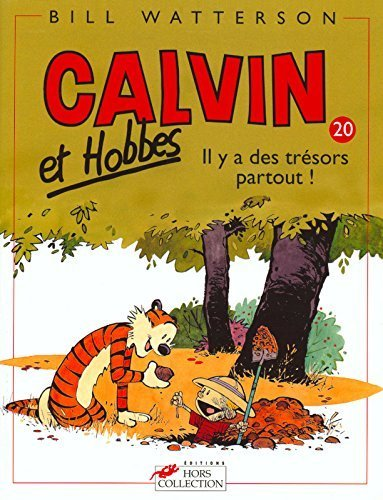 Calvin & Hobbes (in French): Calvin & Hobbes 20/Il y a DES Tresors Partout ! (French Edition) by Bill Watterson (2000) Paperback