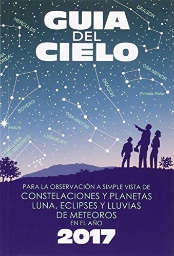 guia-del-cielo-2017-para-la-observacion-a-simple-vista-de-constelaciones-y-planetas-luna-eclipses-y-