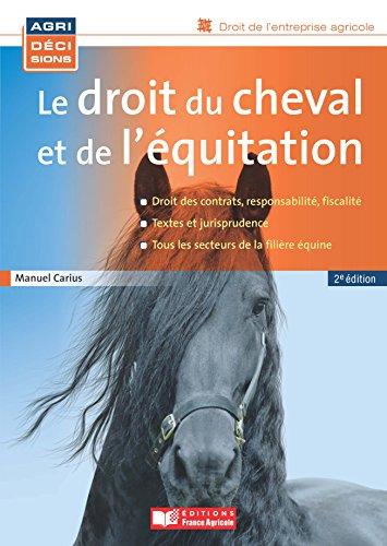 Le droit du cheval et de léquitation (FA.JURI.PRATIQ.)