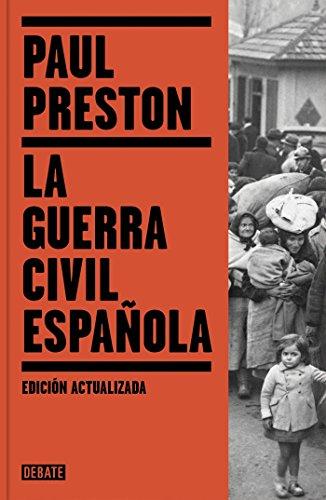 La Guerra Civil Española (edición actualizada) (Historia)