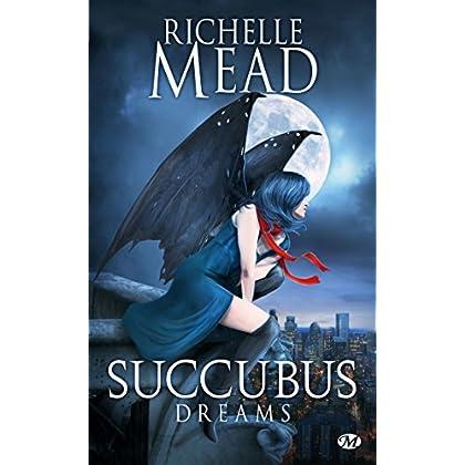 Succubus, Tome 3: Succubus Dreams