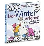 Den Winter erleben mit Ein- bis Dreijährigen (Mit kleinen Kindern durch das Jahr)