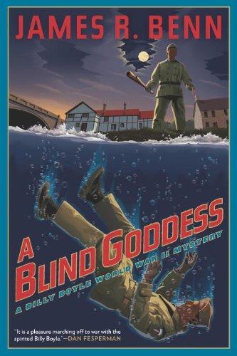 A Blind Goddess (A Billy Boyle WWII Mystery) by James R. Benn (2013-09-03)