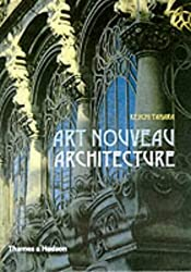Art Nouveau Architecture by Keiichi Tahara (2000-11-13)