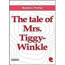 The Tale of Mrs. Tiggy-Winkle (Radici)