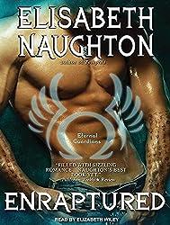 Enraptured (Eternal Guardians) by Elisabeth Naughton (2013-06-03)