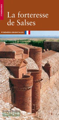 La Forteresse de Salses. Pyrénées-Orientales