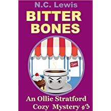 Bitter Bones (An Ollie Stratford Cozy Mystery Book 3) (English Edition)