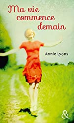 Ma vie commence demain (&H) (French Edition)