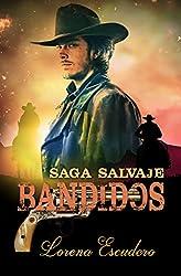 BANDIDOS (Saga Salvaje nº 3)