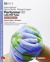 Performer B1. PET tutor. Con espansione online. Per le Scuole superiori: 2