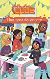 Una gara da vincere. Girls who code