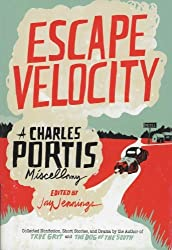 Escape Velocity by Charles Portis (2014-03-27)