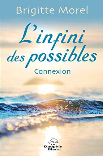 L'infini des possibles (Développement personnel) par Brigitte Morel