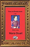 Frauen, die Geschichte schrieben: Maria Stuart (Bebildert) - Stefan Zweig