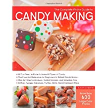 The Complete Photo Guide to Candy Making by Autumn Carpenter (24-Apr-2014) Paperback