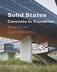 Solid States (Columbia Books on Architecture, Engineering, and Materials)