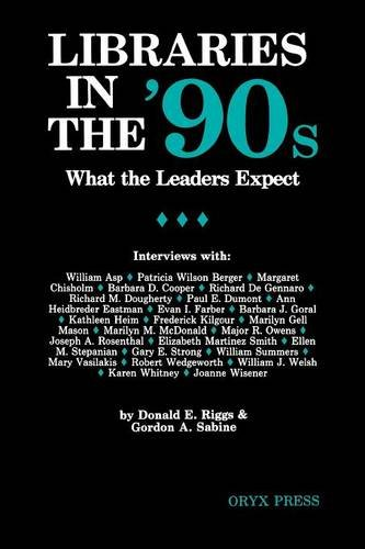 Libraries in the '90s: What the Leaders Expect