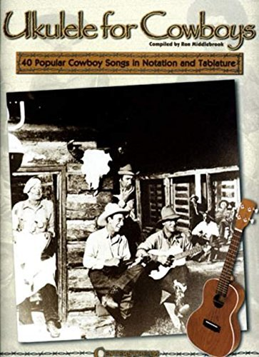 Ukulele for Cowboys by Ron Middlebrook (2005-10-01)