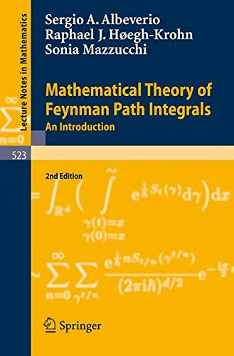 Mathematical Theory of Feynman Path Integrals: An Introduction (Lecture Notes in Mathematics) por Sergio Albeverio