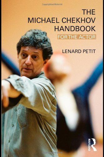 The Michael Chekhov Handbook: For the Actor by Lenard Petit (28-Aug-2009) Paperback