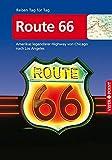 Route 66 - VISTA POINT Reiseführer Reisen Tag für Tag (Amerikas legendärer Highway von Chicago nach Los Angeles - Mit Faltkarte)
