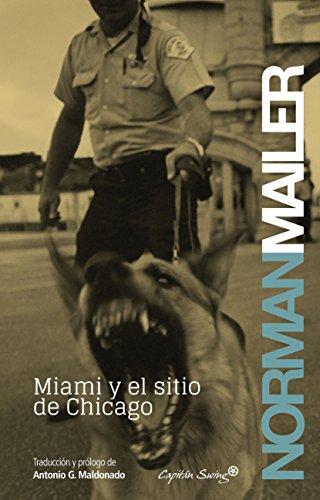 Miami y el sitio de Chicago (Entrelíneas) por Norman Mailer