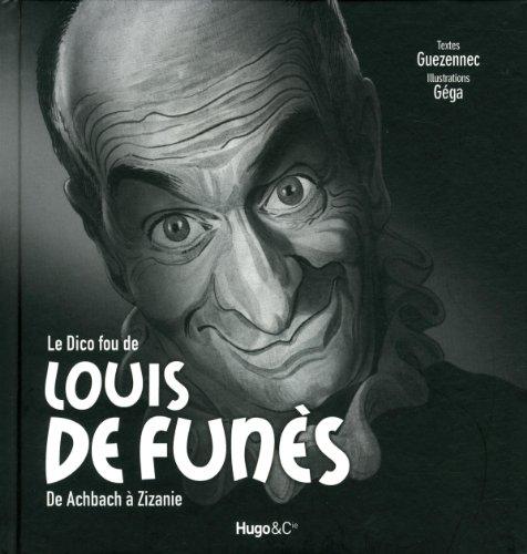 Le dico fou de Louis de Funès