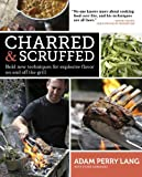 Charred & Scruffed by Adam Perry Lang (2012-05-08)