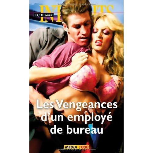 Les vengeances d'un employé de bureau (Les Interdits t. 398)