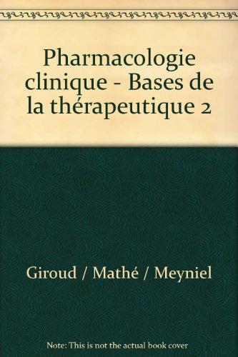 Pharmacologie clinique - Bases de la thérapeutique 2