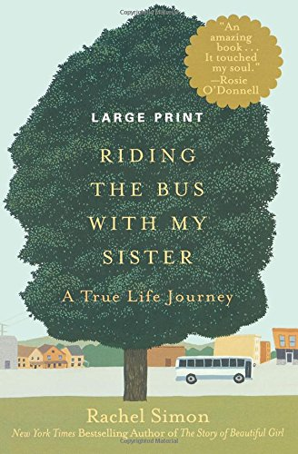 Riding the Bus with My Sister: A True Life Journey (Large Type/Large Print)