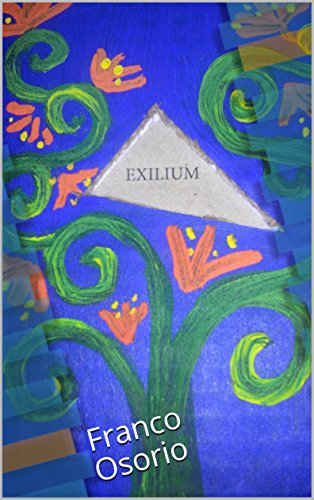 Exilium: Franco Osorio (Poesía nº 2) por Franco  Osorio