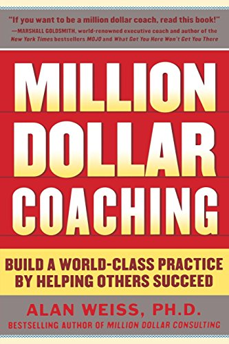 million-dollar-coaching-build-a-world-class-practice-by-helping-others-succeed-issues-collection-by-