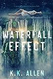 #6: Waterfall Effect