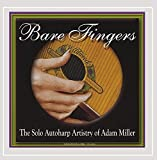 Bare Fingers-the Solo Autoharp