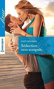Séduction sans scrupule (Azur) par [Monroe, Lucy]