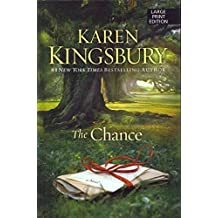 [(The Chance)] [By (author) Karen Kingsbury] published on (March, 2013)