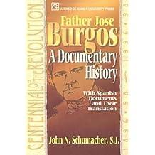 Father Jose Burgos: A Documentary History