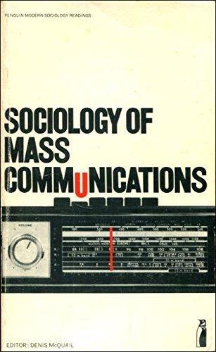 Sociology of Mass Communications (Penguin modern sociology readings) by Denis McQuail (1972-12-01)