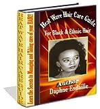 Vague de chaleur Guide de soins cheveux pour noir et ethnique cheveux (Soul Cut) (French Edition)