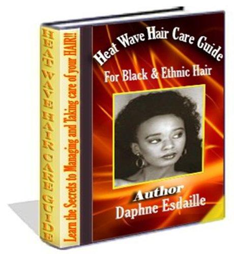 Ola de calor Guia de cuidados del cabello Negro y étnica cabello (Soul Cut)
