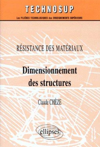 Résistance des matériaux: Dimensionnement des structures