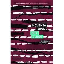 Noventa Dias (Em Portuguese do Brasil)