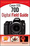 Chollos Amazon para Canon EOS 70D Digital Field Gu...