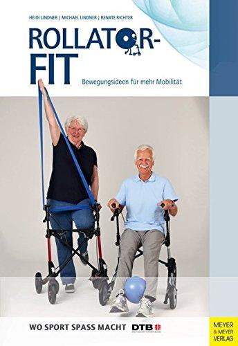 Price comparison product image Rollator-Fit: Bewegungsideen für mehr Mobilität