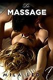 Telecharger Livres Le MASSAGE Tome 1 Nouvelle Erotique Milliardaire Alpha Male (PDF,EPUB,MOBI) gratuits en Francaise